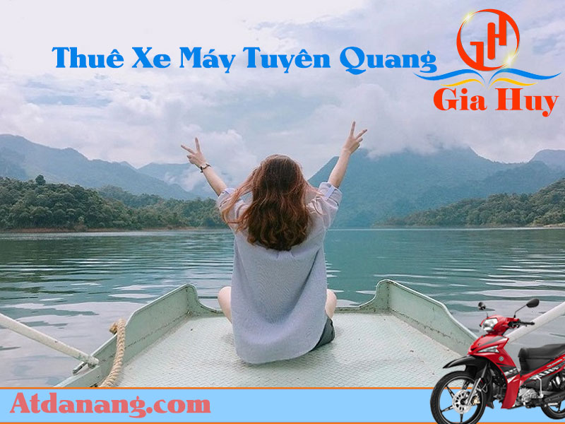 Thuê xe máy Tuyên Quang